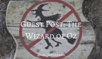 Guest Post: The Wizard of Oz