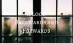 A Look Backwards and Forwards